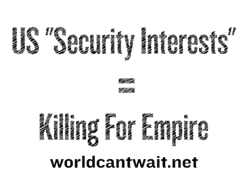US Security Interests mean killing for empire